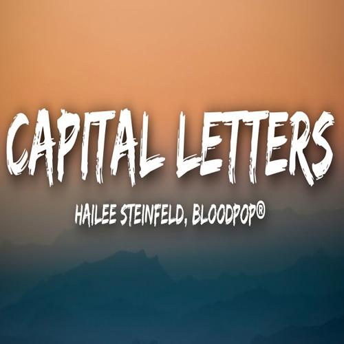 دانلود اهنگ Hailee Steinfeld بنام Capital Letters
