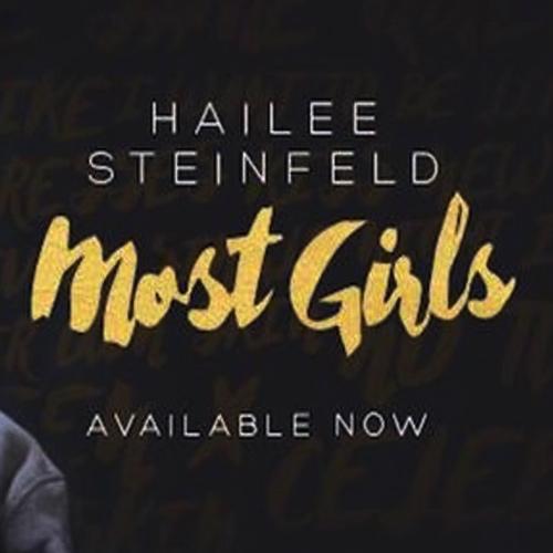 دانلود اهنگ Hailee Steinfeld بنام Most Girls