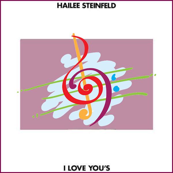 دانلود اهنگ جدید Hailee Steinfeld بنام I Love You's