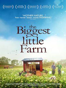 مستند The Biggest Little Farm 2018