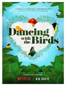 مستند Dancing With The Birds 2019