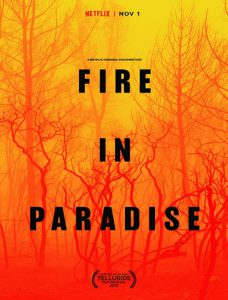 مستند Fire In Paradise 2018