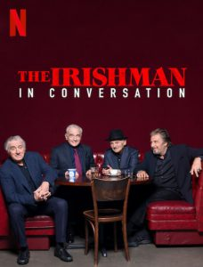 دانلود مستند The Irishman In Conversation 2019