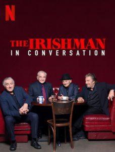 مستند The Irishman In Conversation 2019