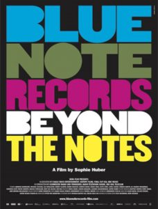 مستند Blue Note Records Beyond The Notes 2018