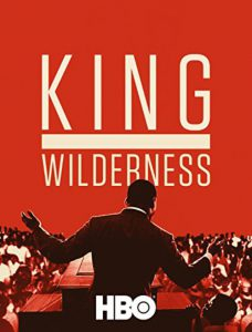 مستند King In The Wilderness 2018