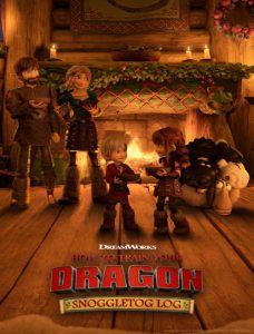 دانلود انیمیشن How To Train Your Dragon Snoggletog Log 2019