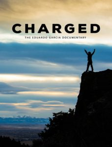 مستند Charged The Eduardo Garcia Story 2017