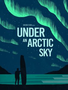 مستند Under An Arctic Sky 2017