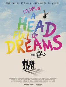 دانلود مستند Coldplay A Head Full Of Dreams 2018