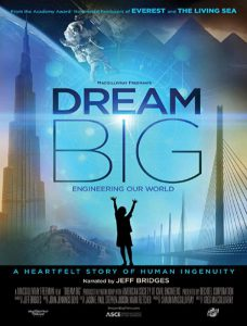 دانلود مستند Dream Big Engineering Our World 2017