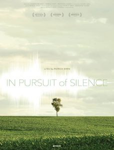 مستند In Pursuit Of Silence 2015