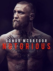 مستند Conor McGregor Notorious 2017