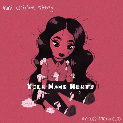 دانلود اهنگ Hailee Steinfeld بنام Your Name Hurts