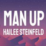 دانلود اهنگ Hailee Steinfeld بنام Man Up