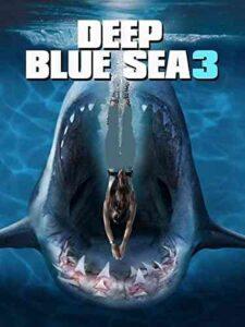 دانلود فیلم دریای آبی عمیق ۳ Deep Blue Sea 3 2020