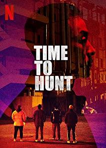 دانلود فیلم زمان شکار Time to Hunt 2020 با دوبله فارسی