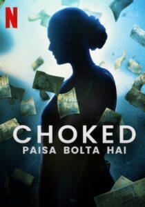 دانلود فیلم خفه شده گفتگوی پول Choked Paisa Bolta Hai 2020
