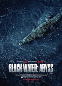 دانلود فیلم آب سیاه: پرتگاه Black Water: Abyss 2020