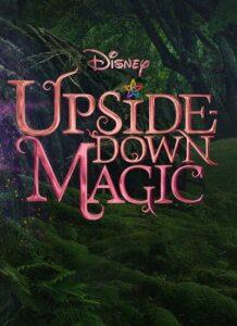دانلود فیلم سحر و جادو وارونه Upside-Down Magic 2020 با دوبله فارسی