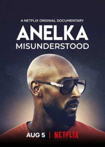 دانلود مستند نیکولاس آنلکا Anelka Misunderstood 2020