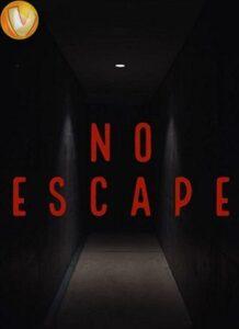 دانلود فیلم بیا دنبالم Follow Me (No Escape) 2020