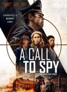 دانلود فیلم تماس با جاسوس A Call to Spy 2020