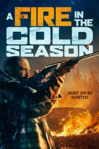 دانلود فیلم آتش سوزی در فصل سرما 2020 A Fire in the Cold Season