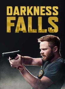 دانلود فیلم سقوط تاریکی Darkness Falls 2020