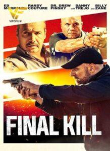 دانلود فیلم آخرین قتل Final Kill 2020 دوبله فارسی