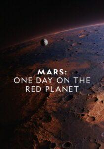 دانلود مستند مریخ: یک روز در سیاره سرخ