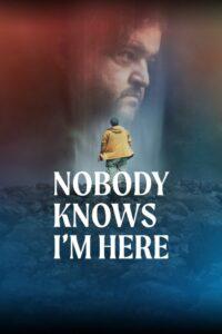 دانلود فیلم هیچکس نمی داند من اینجا هستم