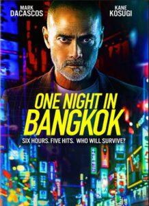 دانلود فیلم یک شب در بانکوک One Night in Bangkok 2020