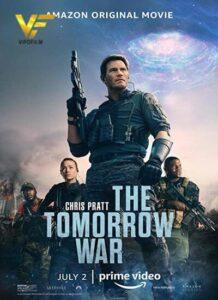 دانلود فیلم جنگ فردا 2021 The Tomorrow War