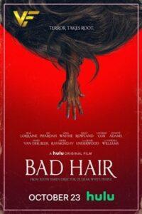 دانلود فیلم موی بد Bad Hair 2020