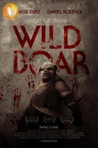 دانلود فیلم گراز وحشی بارنی برمن Barney Burman's Wild Boar 2020
