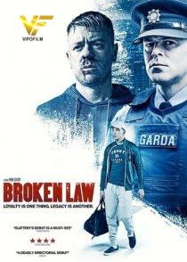 دانلود فیلم قانون شکسته Broken Law 2020