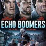دانلود فیلم اکو بومرز Echo Boomers 2020 دوبله فارسی