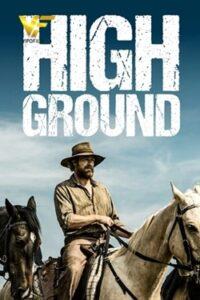 دانلود فیلم زمین مرتفع High Ground 2020