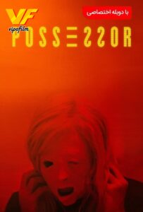 دانلود فیلم صاحب اختیار Possessor 2020