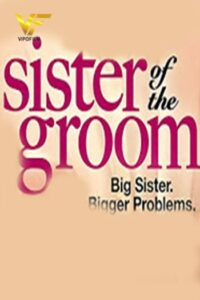 دانلود فیلم خواهر داماد 2020 Sister of the Groom