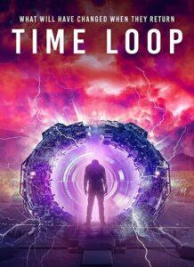 دانلود فیلم حلقه زمانی Time Loop 2020