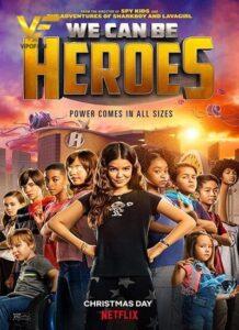 دانلود فیلم ما می توانیم قهرمان باشیم We Can Be Heroes 2020