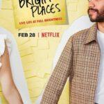 دانلود فیلم جایی که عاشق بودیم All the Bright Places 2020