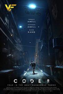 دانلود فیلم کد 8 Code 8 2019