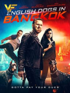 دانلود فیلم سگ های انگلیسی در بانکوک