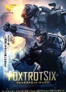 دانلود فیلم فاکس ترات شش Foxtrot Six 2020 دوبله فارسی
