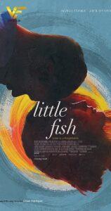 دانلود فیلم ماهی کوچک Little Fish 2021