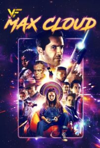 دانلود فیلم The Intergalactic Adventures of Max Cloud 2020