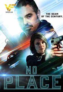 دانلود فیلم هیچ جا No Place 2020